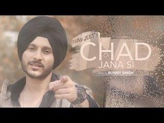 Chad Jana Si (Teaser) | Navjeet | Jaymeet | Bunny Singh | Latest Punjabi Song 2018