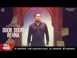 New Punjabi Song 2017 | Door Door Rehna | Sukhvir Sukh | Japas Music