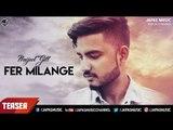 New Punjabi Song 2017 | Fer Milange | Teaser | Navjeet Gill | Japas Music