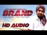 Ravinder Grewal | Brand | HD Audio | New Punjabi Song 2014 | Latest Punjabi Songs 2014