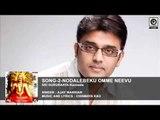 SONG-2- SRI GURURAAYA-Kannada    Singer  : Ajay Warriar    Music & Lyrics : CHINMAYA RAO