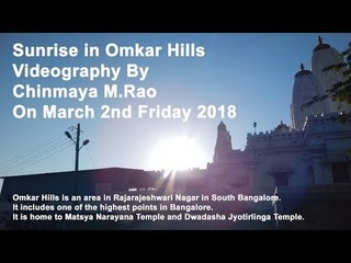 Sunrise in Omkar Hills Videography By Chinmaya M Rao