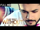 New Punjabi Songs 2014 | Without Gaddi | Rajat Bhatt | Latest New Punjabi Songs 2014