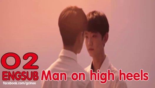 02 Engsub on Korean high Man heels Movie N8nOPyvm0w
