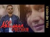 New Punjabi Songs 2015 || AKHIYAAN BECHAIN || NACHHATAR GILL || Punjabi Songs 2015