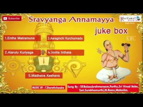 Sravyanga Annamayya || Juke Box || Traditional Sanskrit Songs