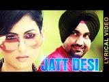 JATT DESI || RAVINDER GREWAL || LYRICAL VIDEO || New Punjabi Songs 2016