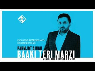 Parmjot Singh | Exclusive Interview with Harjinder Thind (REDFM Canada)