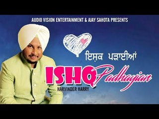Latest song 2018 || ISHQ PADHAIYAN || Harvinder Harry
