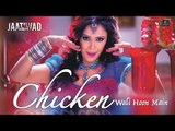 Chiken Wali Hoon Mein |Jaatiwad | Hrishita Bhatt | Mamta Sharma | Lyrical Video Song