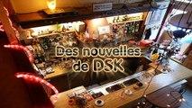 Brèves de comptoir - Aaaaaaaah !!!! Des nouvelles de DSK enfin !!!!