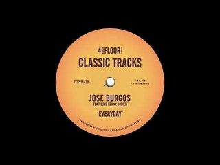 Jose Burgos featuring Kenny Bobien - Everyday (Stripped Mix)