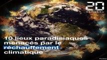 COP 24: 10 lieux paradisiaques menacés par le réchauffement climatique