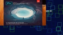 Review  Adobe Photoshop CC Classroom in a Book (2017 release) (Classroom in a Book (Adobe))