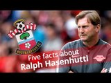 Ralph Hasenhuttl - Five Facts About Southampton's New Manager