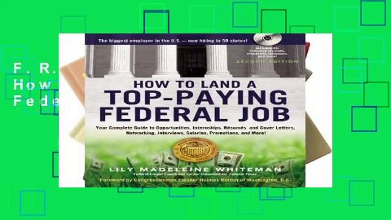 F.R.E.E [D.O.W.N.L.O.A.D] How to Land a Top-Paying Federal Job [E.B.O.O.K]