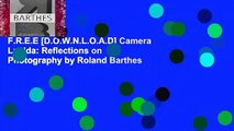 F.R.E.E [D.O.W.N.L.O.A.D] Camera Lucida: Reflections on Photography by Roland Barthes