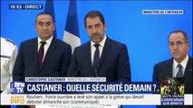 """Christophe Castaner: """"un dispositif de grande envergure sera mis en place demain partout en France"""""""