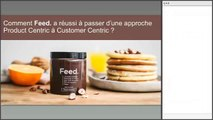 [Webinar] Comment Feed. a réussi à passer d'une approche Product Centric à une approche Customer Centric - Emarsys