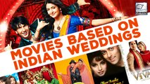 8 Bollywood Movies That Showcased Perfect Indian Weddings