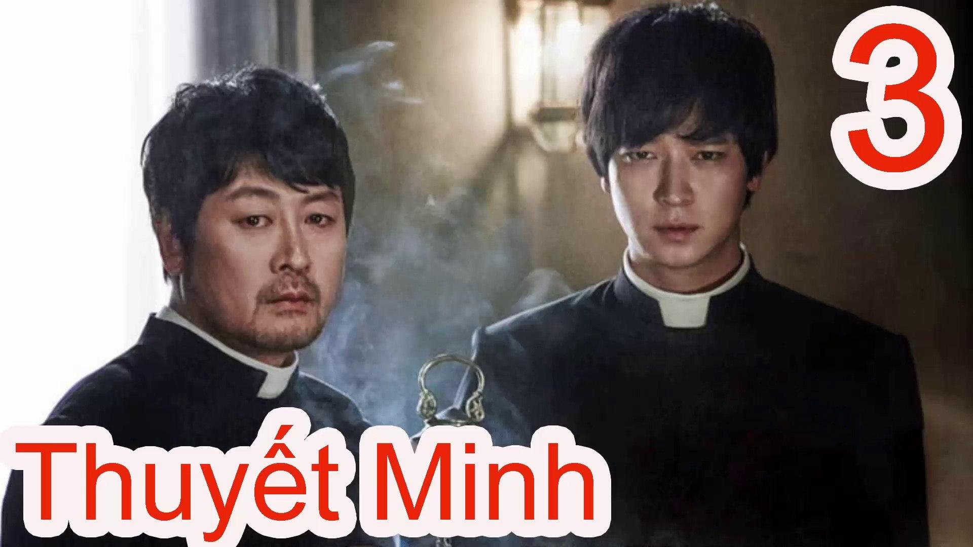 Trừ Tà Thuyết Minh Tập 3 - Phim Hàn Quốc