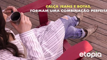 Calça jeans, um clássico do seu guarda-roupa.