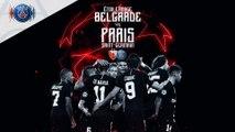 Etoile Rouge Belgrade-Paris Saint-Germain : J-2