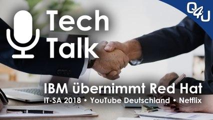 Red Hat, IT-SA 2018, YouTube Germany, Netflix Konkurrenz, Zuschauerfeedback - QSO4YOU Tech Talk #10