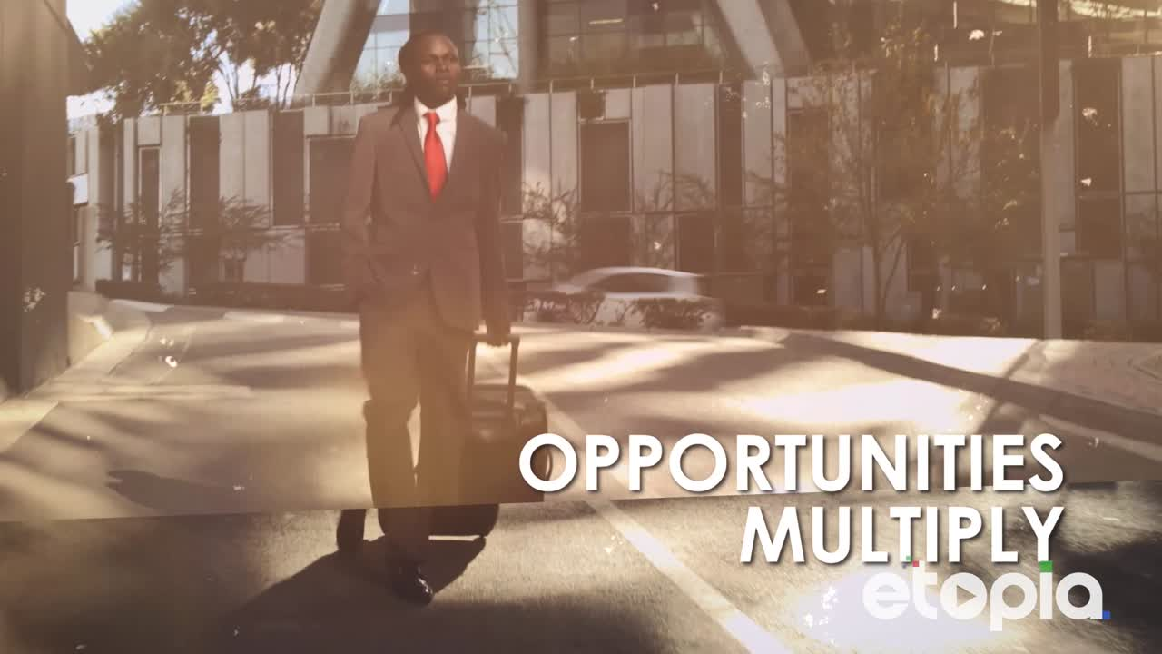 Opportunities multiply
