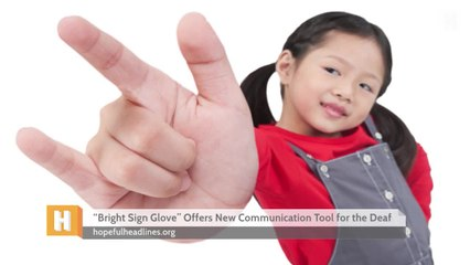 Bright Sign Glove Offers New Communication Tool for the Deaf