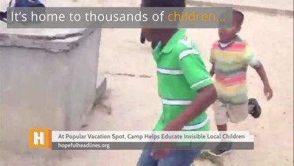 At Popular Vacation Spot, Camp Helps Educate Invisible Local Children