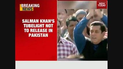WATCH: Salman Khan's Tubelight won't release in Pakistan