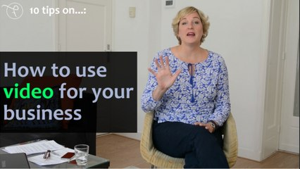 10 tips on - Episode 1 - How to use video for your business
