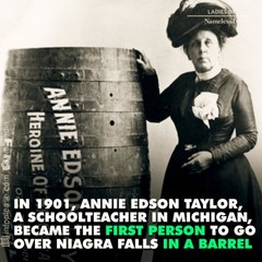 Did you know the first person to go over Niagra Falls in a barrel was a woman and other badass female firsts