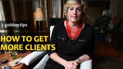 3 golden tips on how to get more clients - Word Up!