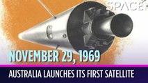OTD in Space - Nov. 29: Australia Launches Its 1st Satellite