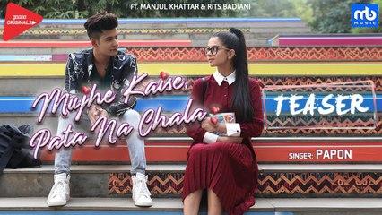 Mujhe Kaise, Pata Na Chala | Official Teaser | Meet Bros Ft. Papon | Manjul | Rits Badiani | Kumaar