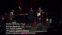 Traditional : Another man done gone (Barbara Hendricks / Max Schultz et Ulf Englund / Mathias Algotsson)