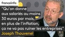 """Joseph Thouvenel : """"Qu'on donne aux salariés au moins 30 euros par mois, en plus de l'inflation, ça ne va pas ruiner les entreprises"""""""