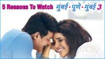 5 Reasons To Watch Mumbai Pune Mumbai 3  Swapnil Joshi  Mukta Barve