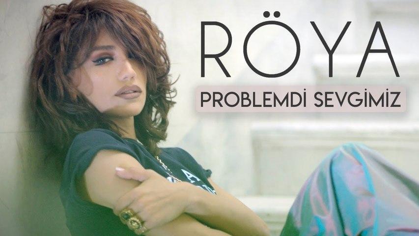 Röya - Problemdi Sevgimiz (Klip)