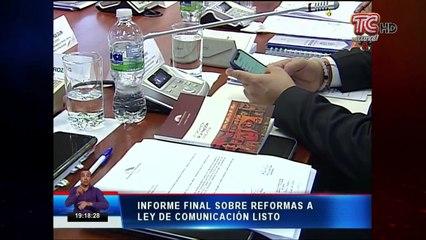Informe final de reformas a la Ley de comunicación