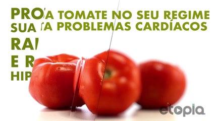 Inclui tomate na sua dieta e evita problemas cardíacos.
