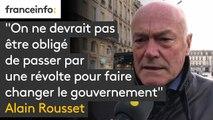 """Alain Rousset :  """"On ne devrait pas être obligé de passer par une révolte pour faire changer le gouvernement"""""""