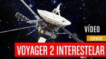 Voyager 2 alcanza el espacio interestelar