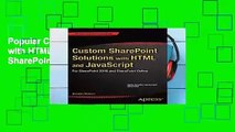 Popular Custom SharePoint Solutions with HTML and JavaScript: For SharePoint 2013 and SharePoint
