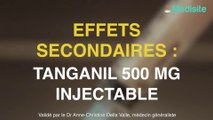 Tanganil 500 mg injectable : les effets secondaires