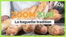 Pourquoi la baguette tradition est plus chère que la baguette standard - 750g