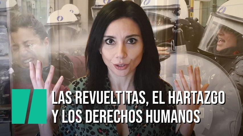 """""""Las revueltitas, el hartazgo y los derechos humanos"""", por Marta Flich"""