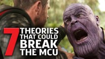 Avengers Endgame: 7 Theories That Could Break The MCU!
